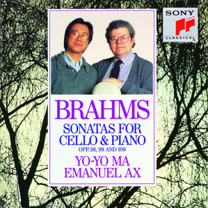 Brahms: Sonatas for Cello & Piano, Opp. 38., 99 and 108 Albumcover