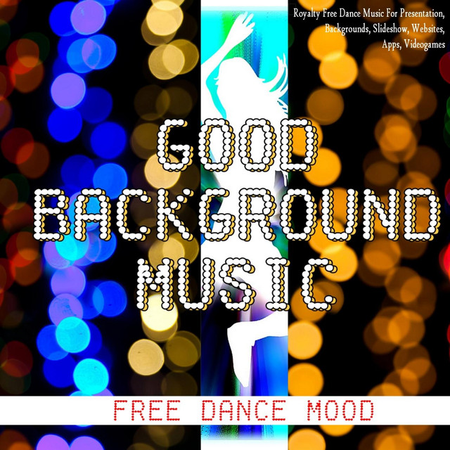 good background music free dance royalty free dance music for