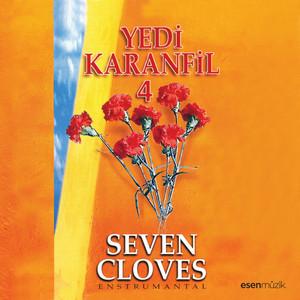 Yedi Karanfil, Vol. 4 (Seven Cloves Enstrumantal) Albümü