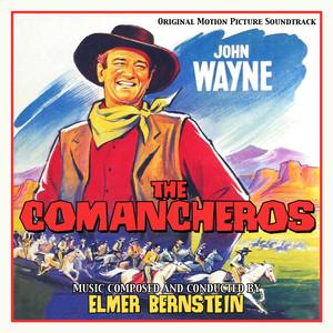 The Commancheros (Original Motion Picture Soundtrack)
