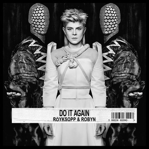 Robyn, Do It Again på Spotify