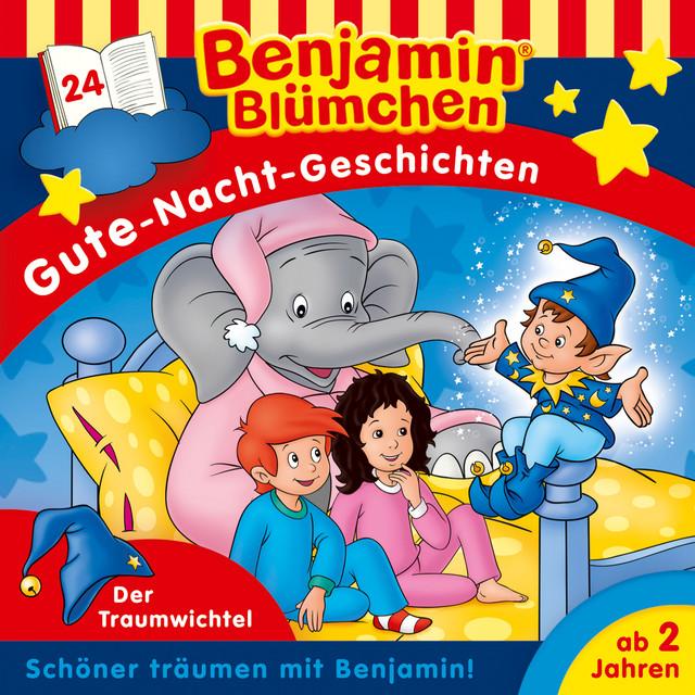 Gute-Nacht-Geschichten - Folge 24: Der Traumwichtel Cover