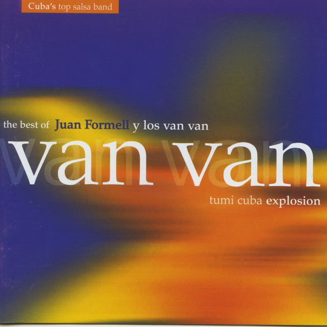 The Best Of Juan Formell y Los Van Van