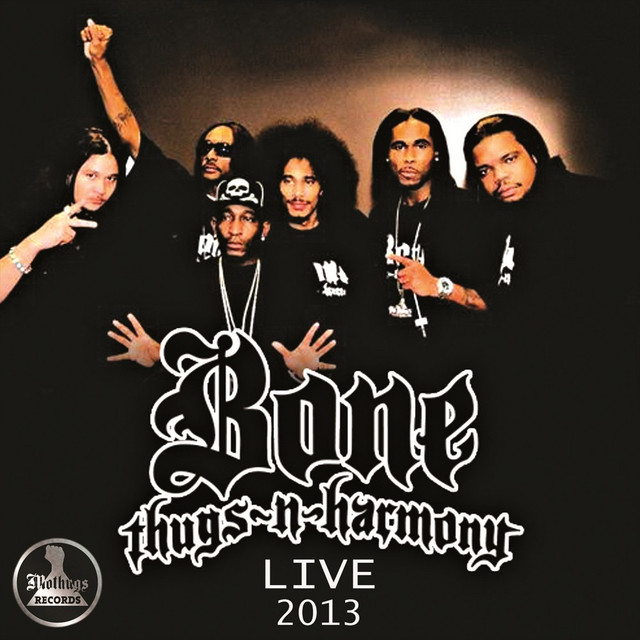 Mo Thugs Records Presents: BoneThugsNHarmony Live 2013