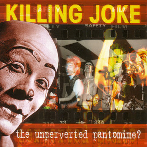 The Unperverted Pantomime? album
