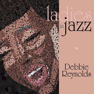 Ladies In Jazz - Debbie Reynolds album