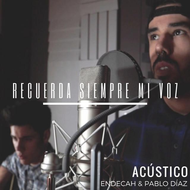 Recuerda Siempre Mi Voz (Versión Acústica)