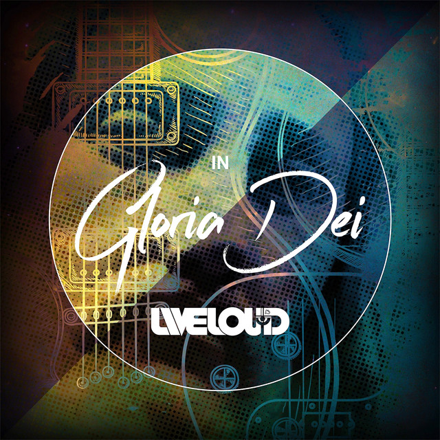 Album cover for Liveloud: In Gloria Dei by Ablaze Music