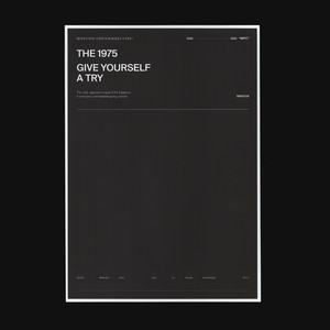 Give Yourself A Try - The 1975