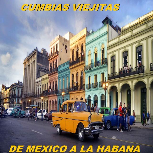 De Mexico a la Habana