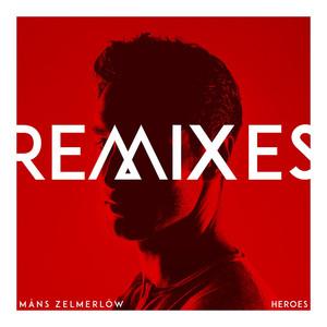 Måns Zelmerlöw, Heroes - B.o.Y Remix på Spotify
