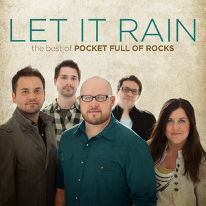 Let It Rain: The Best of Pocket Full of Rocks - Pocket Full Of Rocks