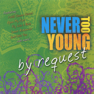 Never Too Young - By Request - Tom Booth