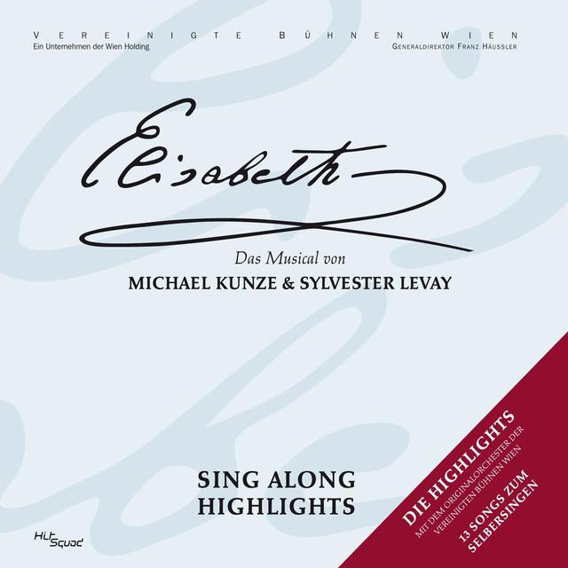 Elisabeth - Sing Along Highlights
