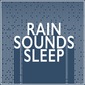 Rain Sounds: Sleep Albumcover