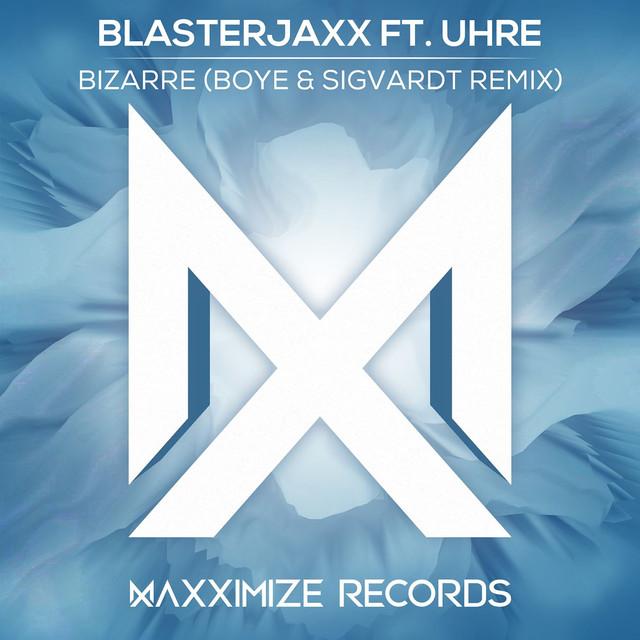 Bizarre (feat. UHRE) [Boye & Sigvardt Remix]