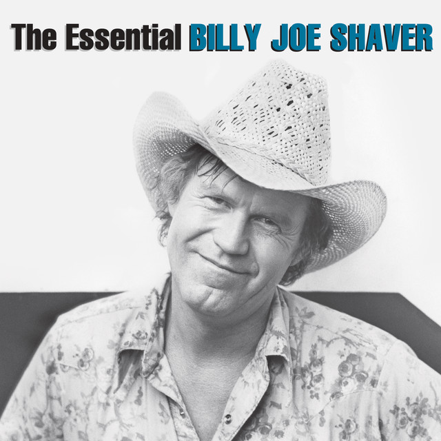 The Essential Billy Joe Shaver