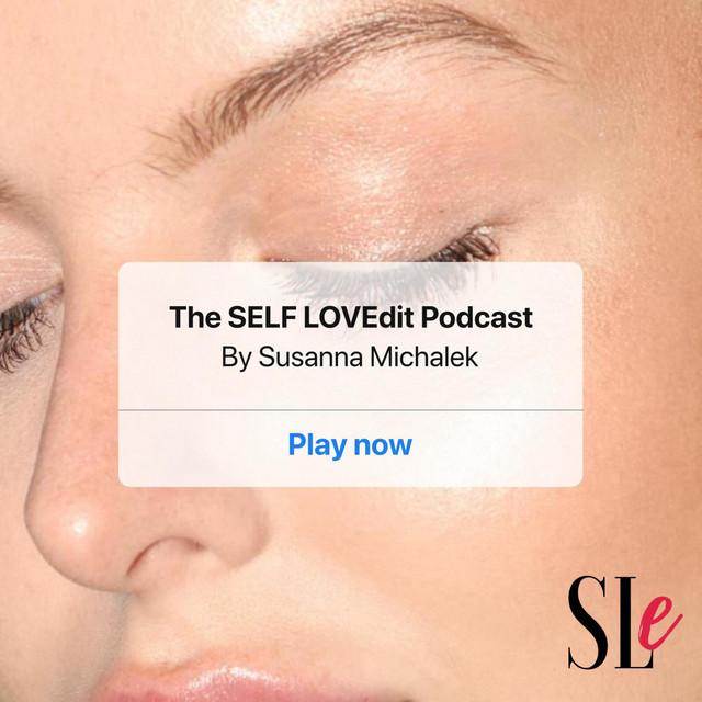 S01E17 SELF LOVEdit: Pola Namysł - The SELF LOVEdit Podcast