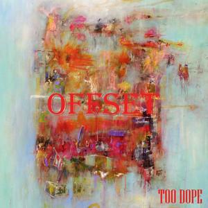 Too Dope Albümü