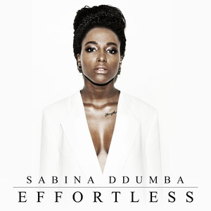 Sabina Ddumba, Effortless på Spotify