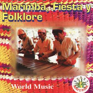 Marimba, Fiesta y Folklore - Paco Pérez