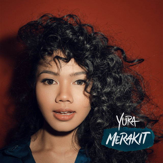 Album cover for Merakit by Yura Yunita