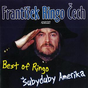 František Ringo Čech - Best of Ringo Šubyduby Amerika