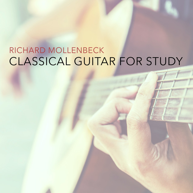 Album cover for Classical Guitar for Study by Richard Mollenbeck