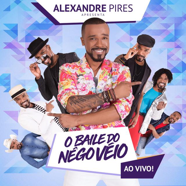 Alexandre Pires Apresenta: O Baile do Nêgo Véio (Ao Vivo)