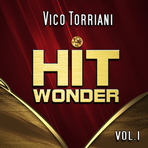 Hit Wonder: Vico Torriani, Vol. 1 album