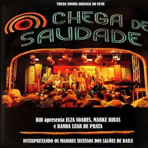 Trilha Sonora Original do Filme: Chega de Saudade album