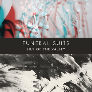 Lily Of The Valley - Funeral Suits