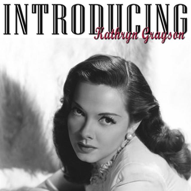 Kathryn Grayson Introducing Kathryn Grayson album cover
