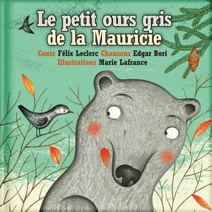 Le petit ours gris de la Mauricie album