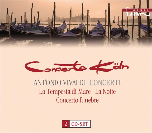 Vivaldi, A.: Concertos, Rv 131, 155, 156, 158, 162, 433, 439, 441, 545, 552, 565, 566, 579, 585