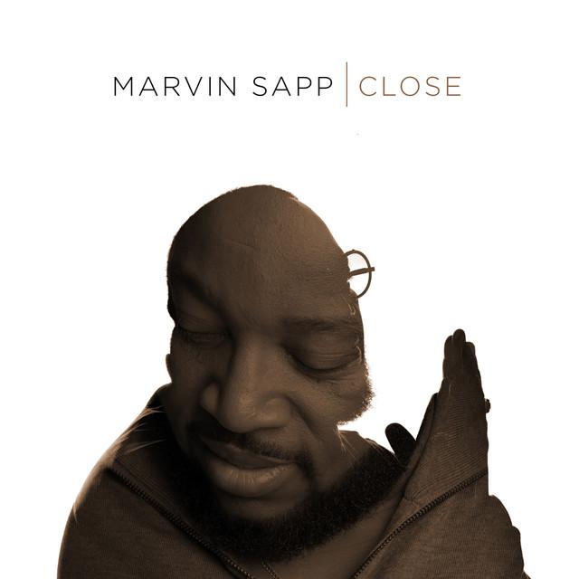 Marvin Sapp - Close (Radio Edit) cover
