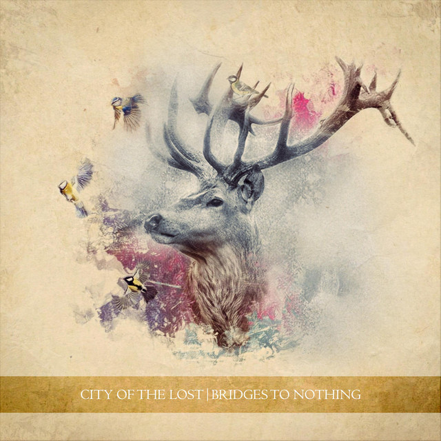 City of the Lost - Bridges to Nothing