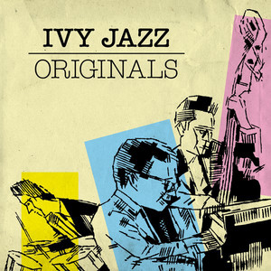 Ivy Jazz Originals