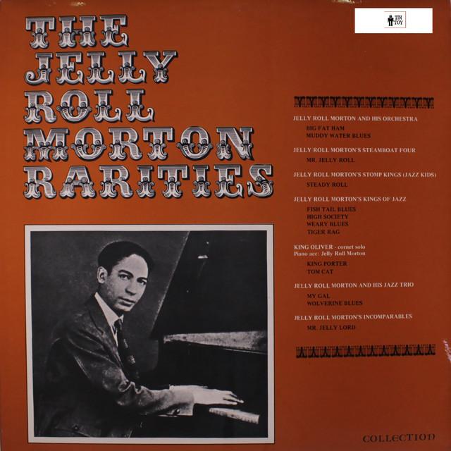 The Jelly Roll Morton Rarities