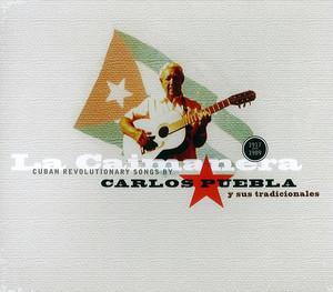 Carlos Puebla y sus tradicionales: La Caimanera - Carlos Puebla