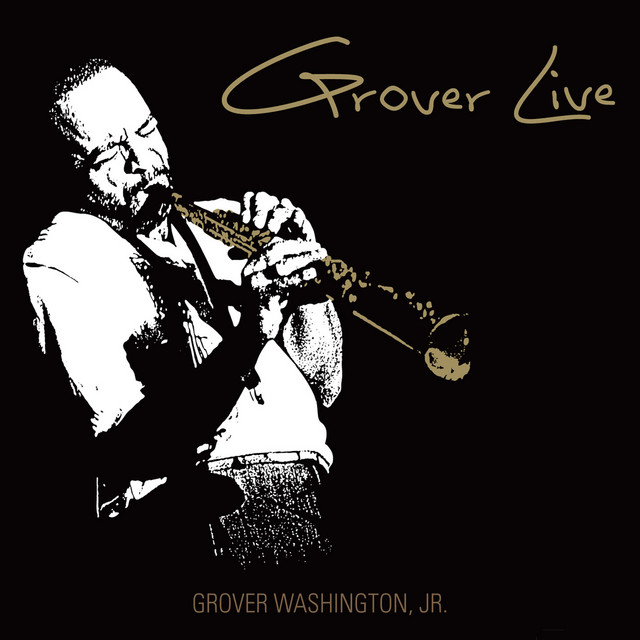 Just The Two Of Us A Song By Grover Washington Jr On Spotify