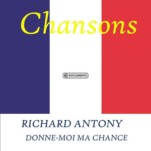 Richard Antony - Donne-moi ma chance album