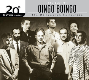 The Best Of Oingo Boingo 20th Century Masters The Millennium Collection - Oingo Boingo
