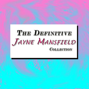 The Definitive Jayne Mansfield Collection album