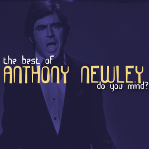 Do You Mind - The Best of Anthony Newley album