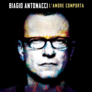 Biagio Antonacci L'amore comporta cover