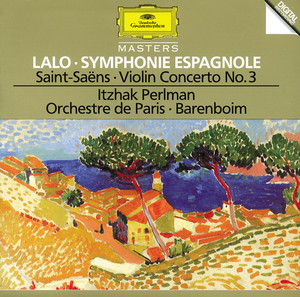 Lalo: Symphony espagnole Op.21 / Saint-Saens: Concerto For Violin And Orchestra No. 3 In B Minor, Op. 61 / Berlioz: Reverie et Caprice Op. 8 For Violin And Orchestra Albumcover