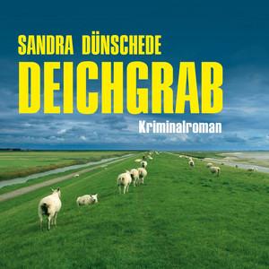 Deichgrab (Ungekürzt) Hörbuch kostenlos
