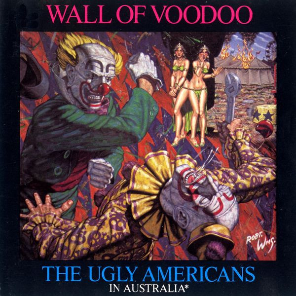 Wall of Voodoo The Ugly Americans In Australia album cover