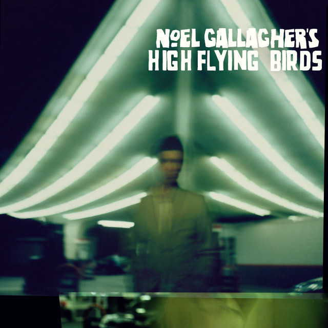 Noel gallaghers high flying birds chasing yesterday